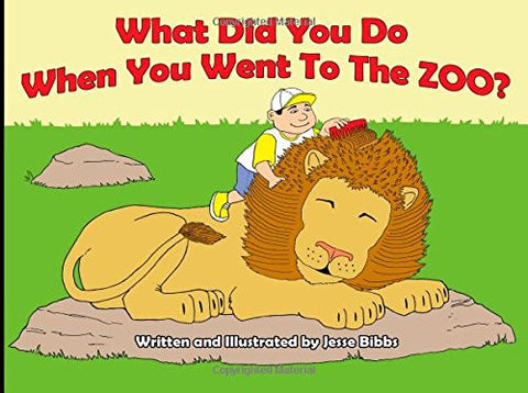 What Did You Do When You Went to the Zoo?