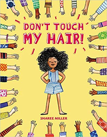 Don't Touch My Hair! (Hardcover)