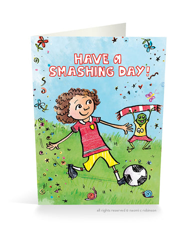 Have a Smashing Day Card