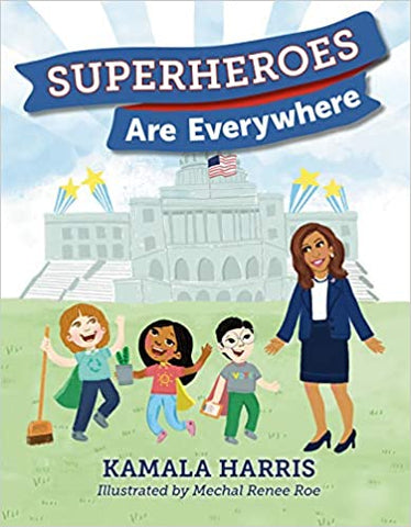 Superheroes Are Everywhere - Hardcover