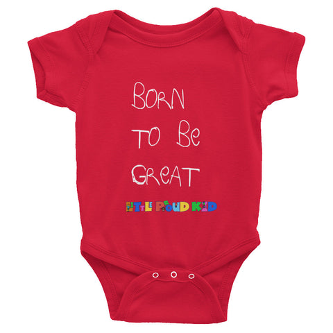 Infant short sleeve one-piece - Born to be Great