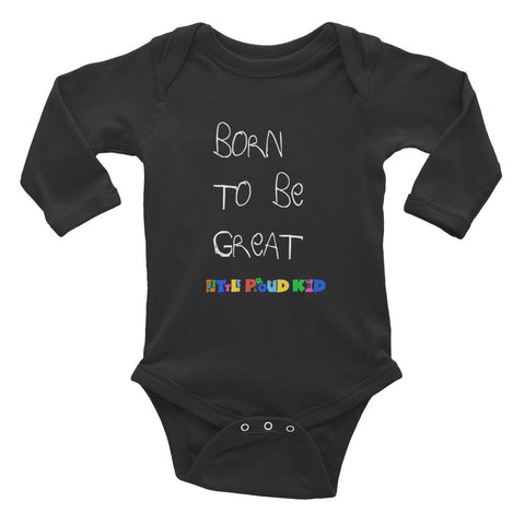 Infant long sleeve one-piece - Born to be Great