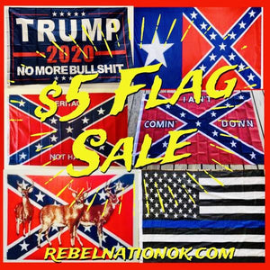 Even More $5 Confederate  Flags