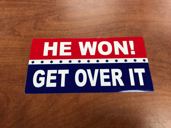President Donald Trump He Won Get Over It Bumper Sticker