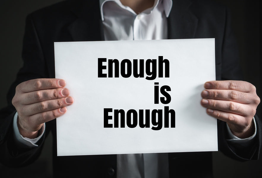 When Is enough, enough? & The magic of YET