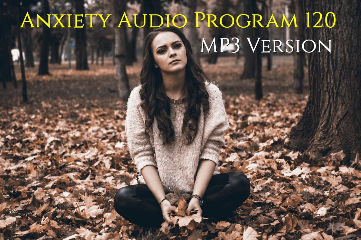 Anxiety Audio Program 120 by Michael Mahoney available form Healthy Audio Hypnosis