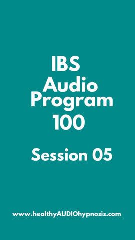 IBS Audio Program 100 Session 05