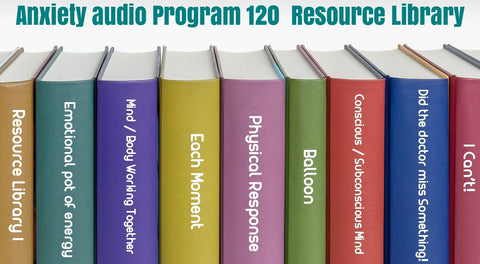 Resource library picture with track title from the Anxiety Audio Program 120