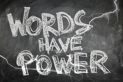 Words have power signage.