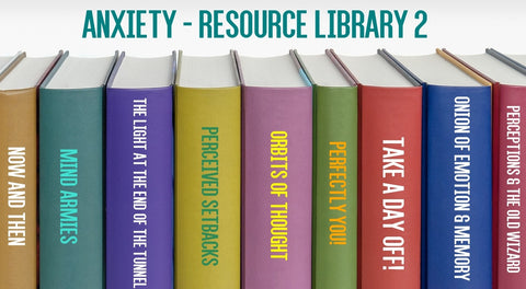 Single - Anxiety Resource Library 2 taken from Anxiety Audio Program 120