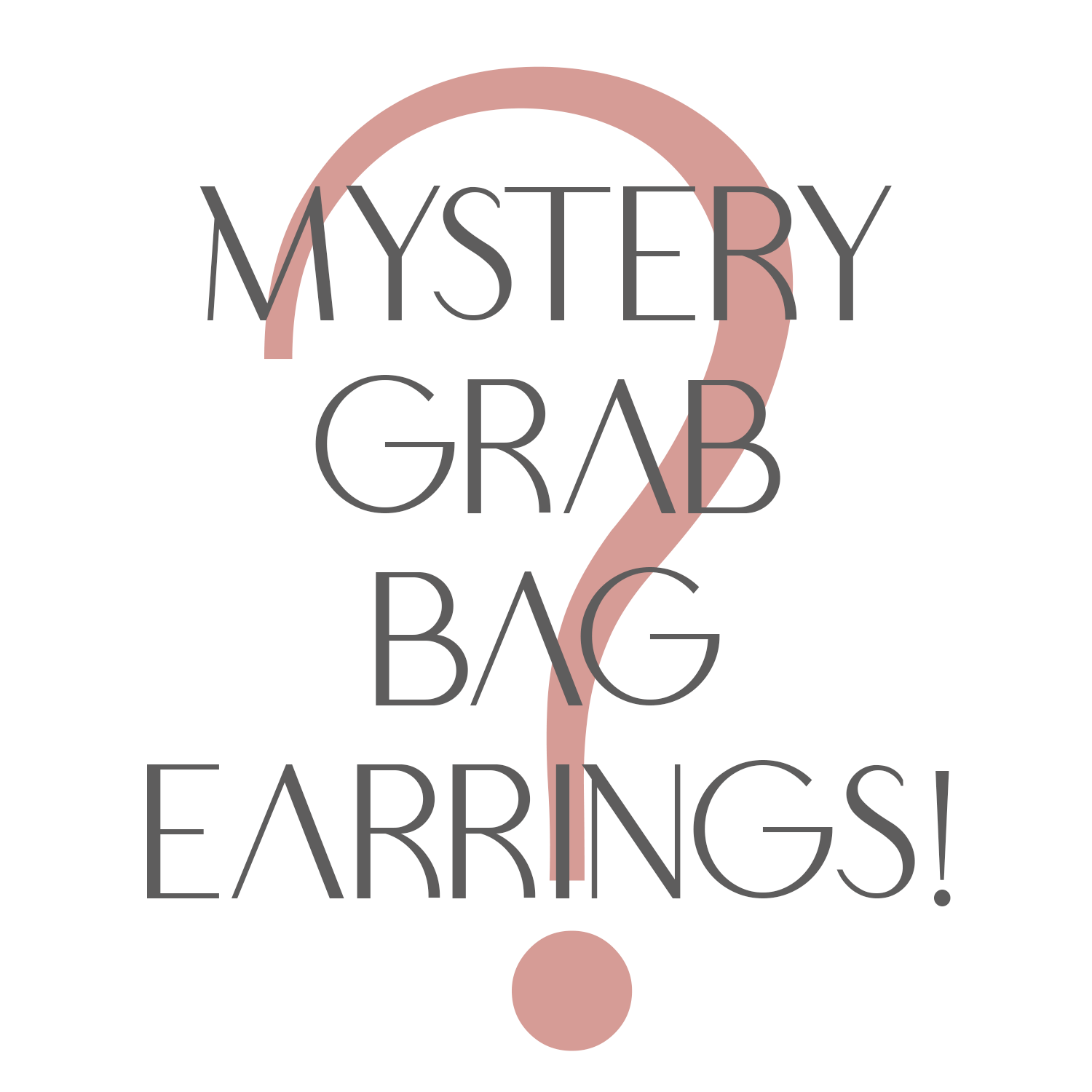 Mystery Grab Bag Earrings