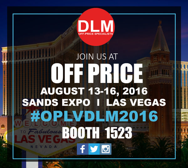 Join us at the OFF-PRICE Show 2016 in Las Vegas at Booth #1523 Sands EXPO August 13-16 2016!! See you there!