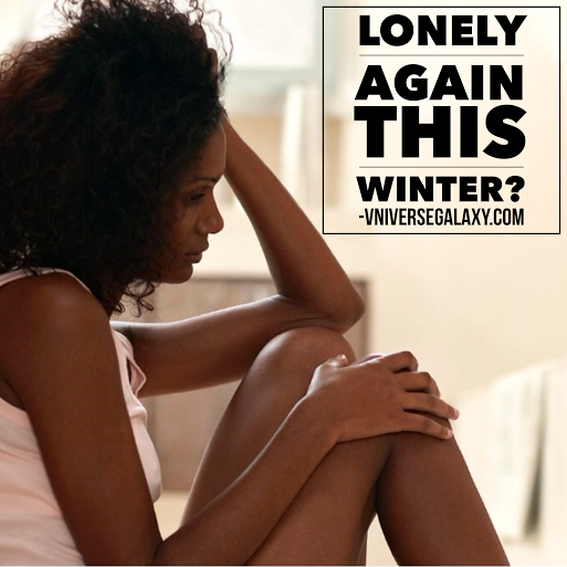 Lonely Again This Winter?