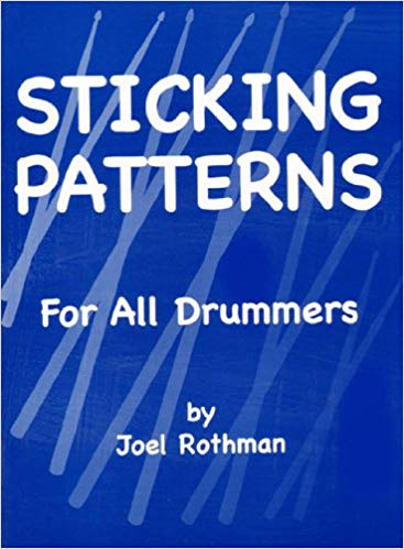 Joel Rothman's Sticking Patterns for all Drummers