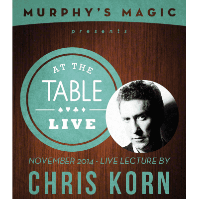 At the Table Live Lecture - Chris Korn 11/12/2014 - video DOWNLOAD - Diamond's Magic