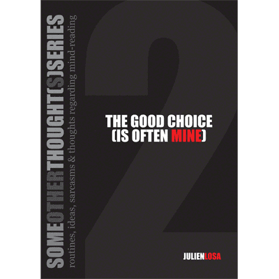 The Good Choice (is Often Mine) by Julien Losa - ebook DOWNLOAD - Diamond's Magic