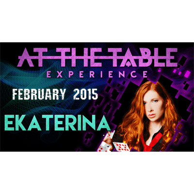 At the Table Live Lecture - Ekaterina 2/25/2015 - video DOWNLOAD - Diamond's Magic