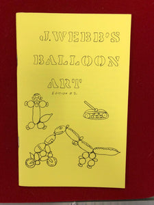 BALLOON ART by J. Webb - Book