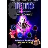 Shawn Anthony's MYSTIFIED - Diamond's Magic