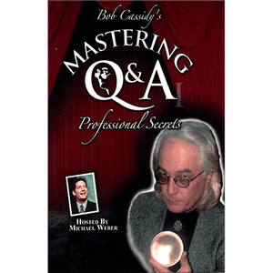 Mastering Q&A: Professional Secrets (Teleseminar) by Bob Cassidy - AUDIO DOWNLOAD - Diamond's Magic