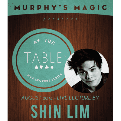 At the Table Live Lecture - Shin Lim 8/20/2014 - video DOWNLOAD - Diamond's Magic