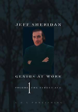 Jeff Sheridan Genius At Work Volume 1 - The Street Act - Diamond's Magic