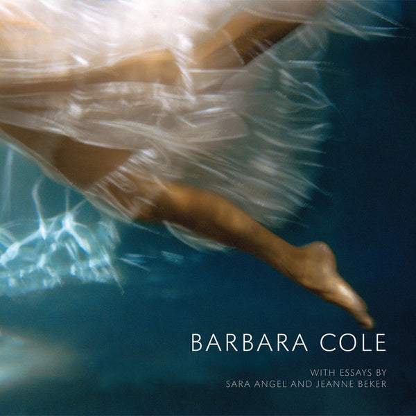 Barbara Cole - Barbara Cole Book, 2012 (110 pages), Hardcover book.,  - Bau-Xi Gallery