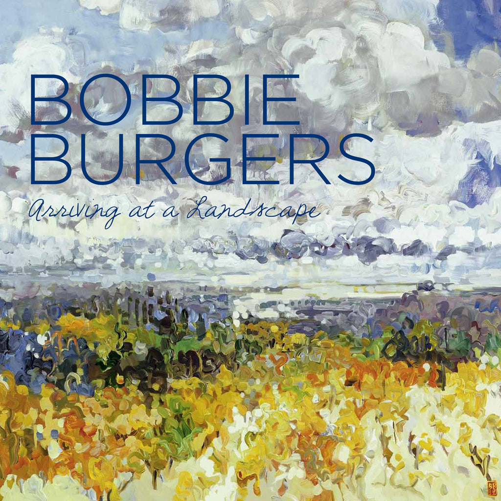 Bobbie Burgers - Arriving at a Landscape, 2012 (120 pages), Hardcover book.,  - Bau-Xi Gallery