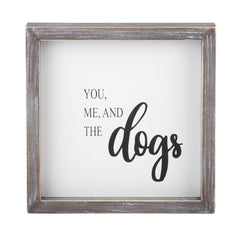 Glory Haus Inc. GH 35111702 You Me and Dogs framed board