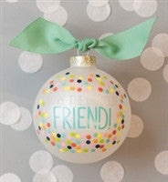 Coton Colors You're The Greatest Friend Ornament