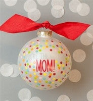 Coton Colors You're The Greatest Mom Ornament