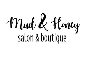 Mud & Honey - Salon & Boutique