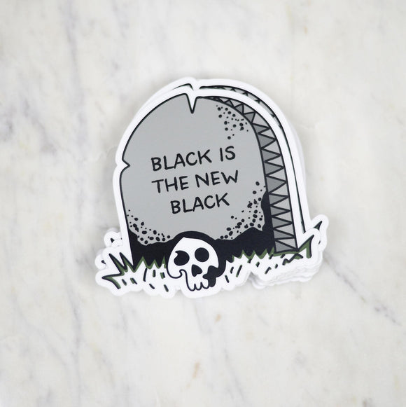 Black is the New Black - Sticker