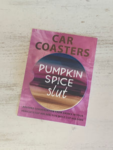 Car Coaster - Pumpkin Spice Slut