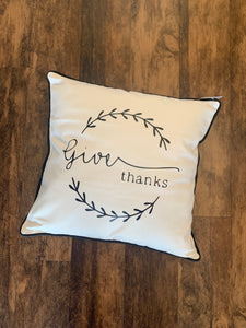 Give Thanks - Pillow