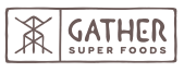 Gather Superfoods