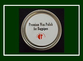 *NEW* Premium Wax Polish for Bagpipes