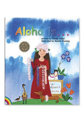 """Aloha is..."" Children's Book (Hard cover) - Leilanis Attic"