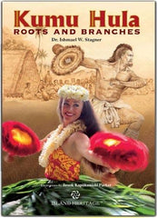 Kumu Hula: Roots and Branches Japanese (Hardcover)
