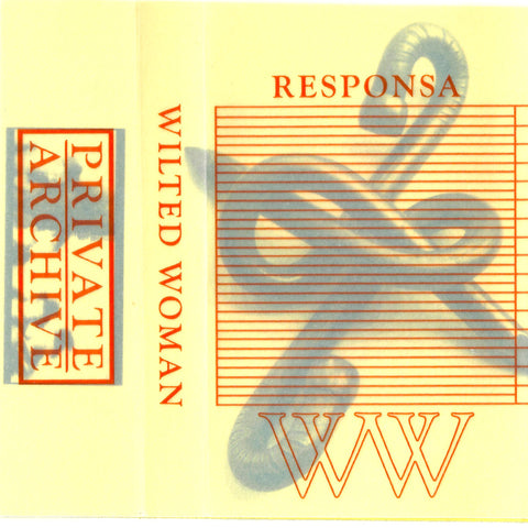 Wilted Woman – Responsa (C50 Cassette)