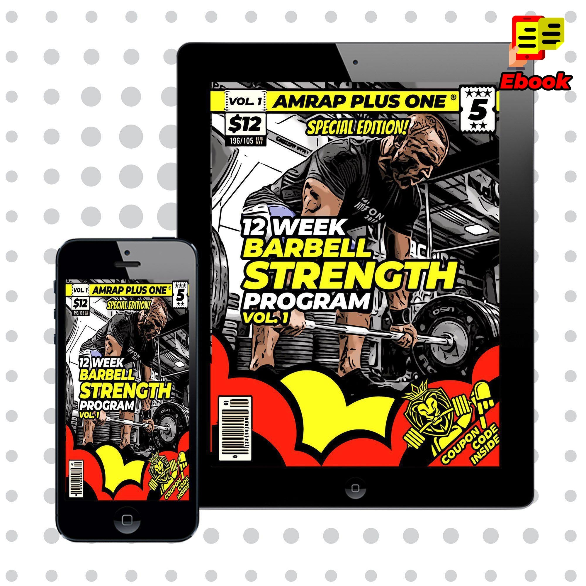 12 Week 'Barbell Strength' Program Vol. 1 - AMRAP Plus One