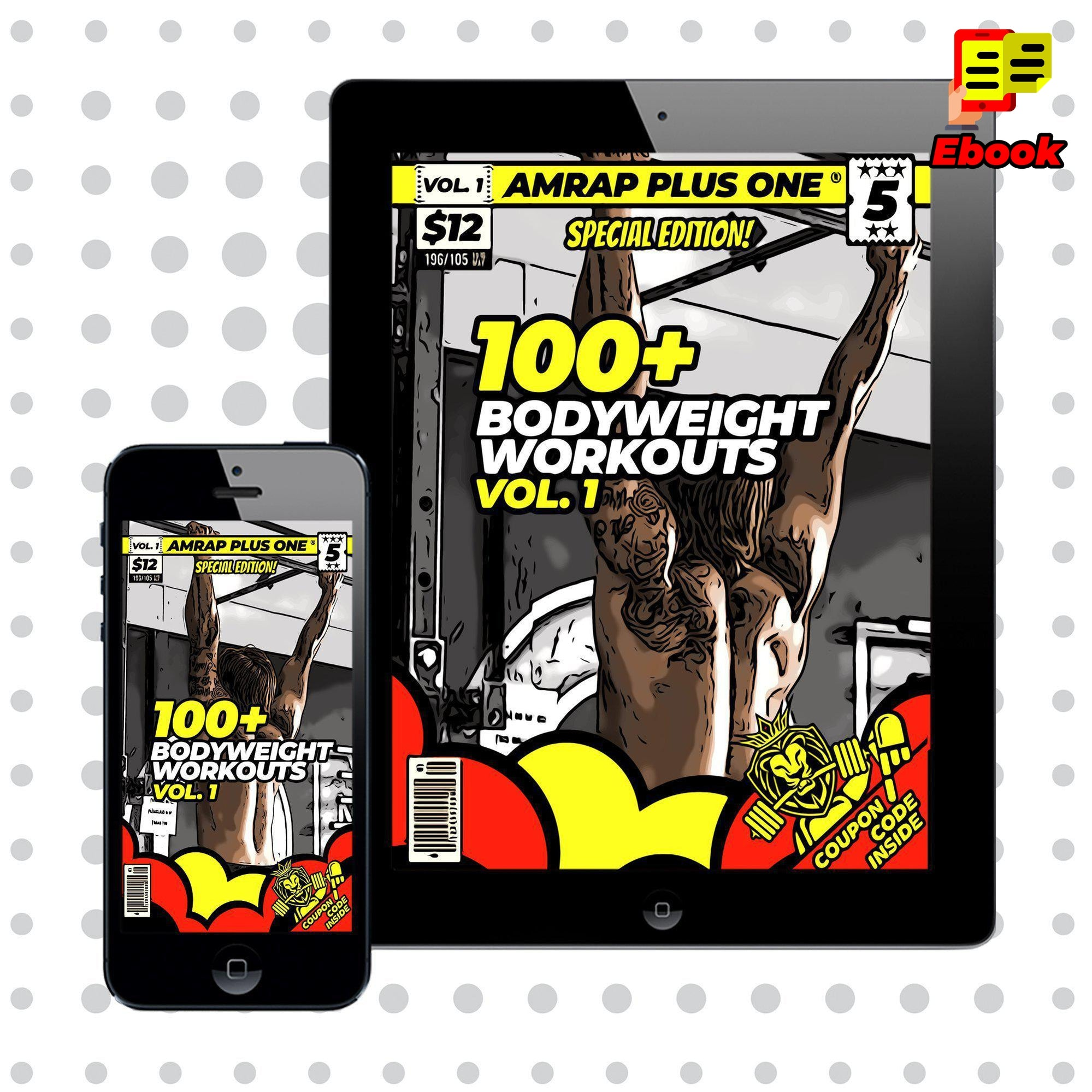 100+ Bodyweight Workouts Vol. 1 - AMRAP Plus One