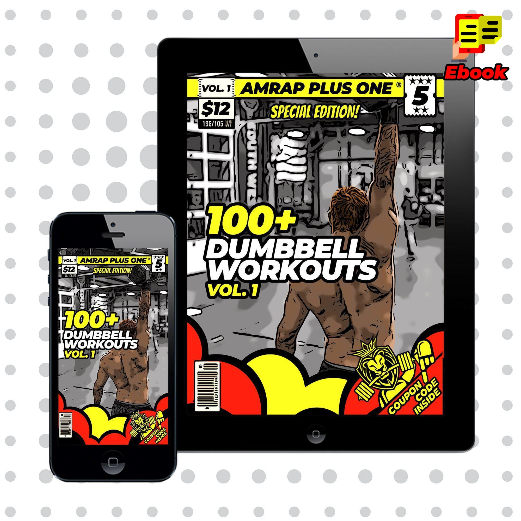 100+ Dumbbell Workouts Vol. 1 - AMRAP Plus One