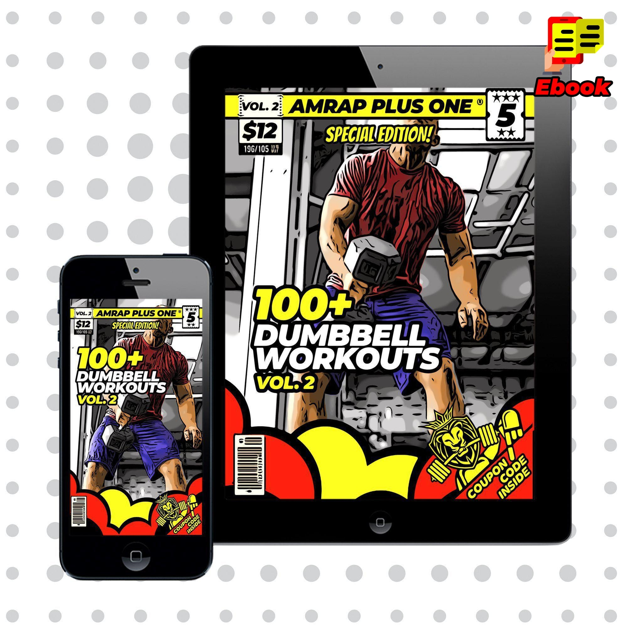 100+ Dumbbell Workouts Vol. 2 - AMRAP Plus One