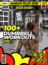 100+ Dumbbell Workouts Vol. 1