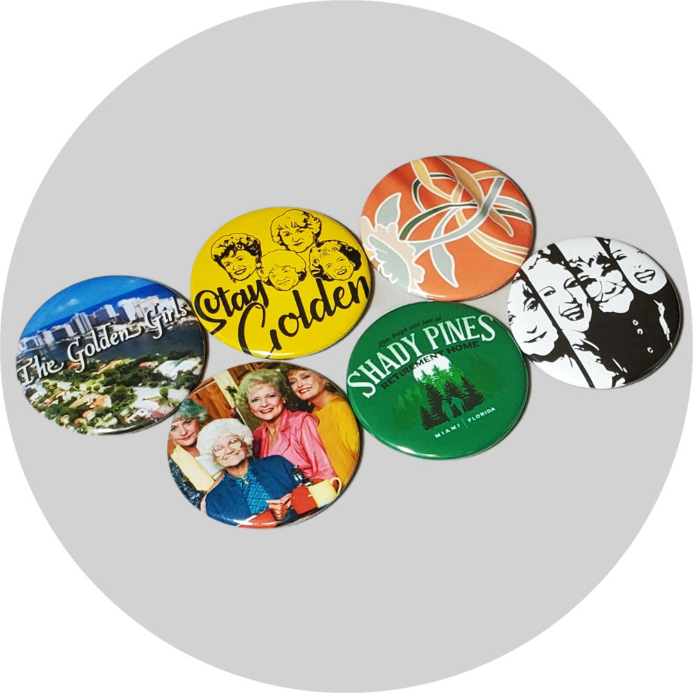 "The Golden Girls handcrafted 6PC 2.25"" round button pin collection"