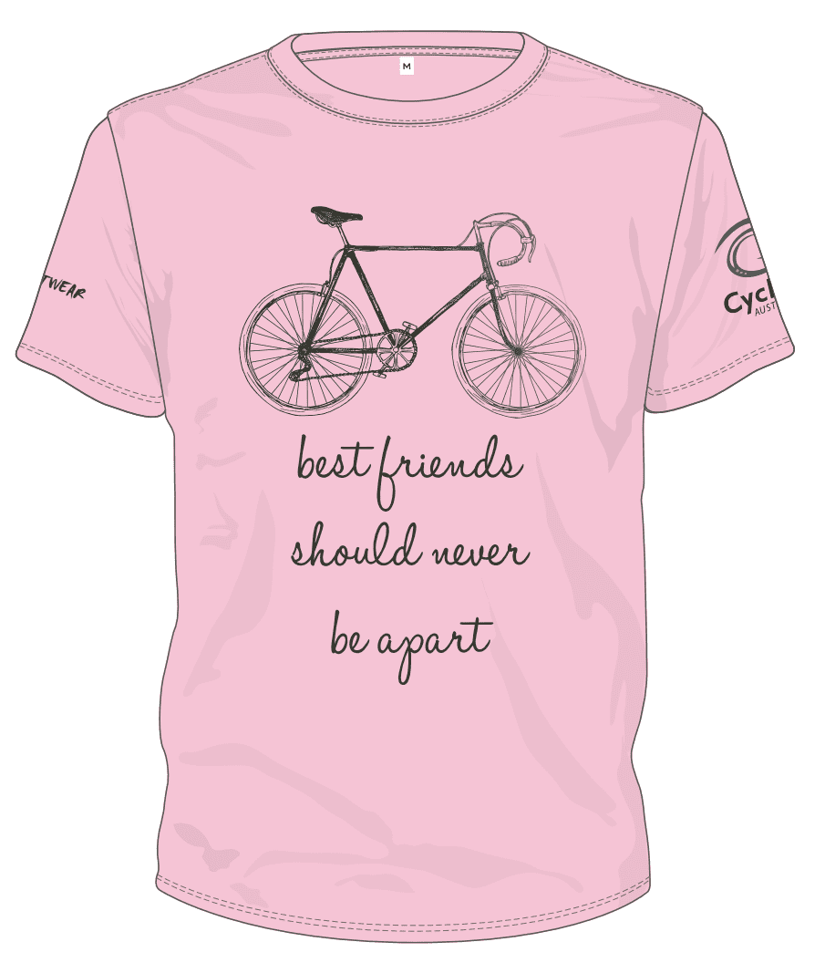 Cycling Australia T-Shirt - Best Friends Should Never Be Apart (Pink) [CA4001Pink]