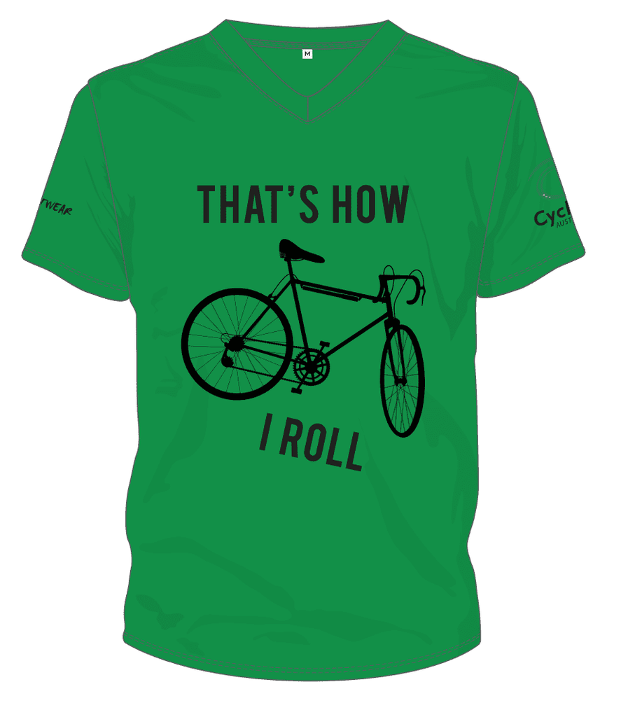 Cycling Australia T-Shirt - That's How I Roll (Green) [CA8001Green]