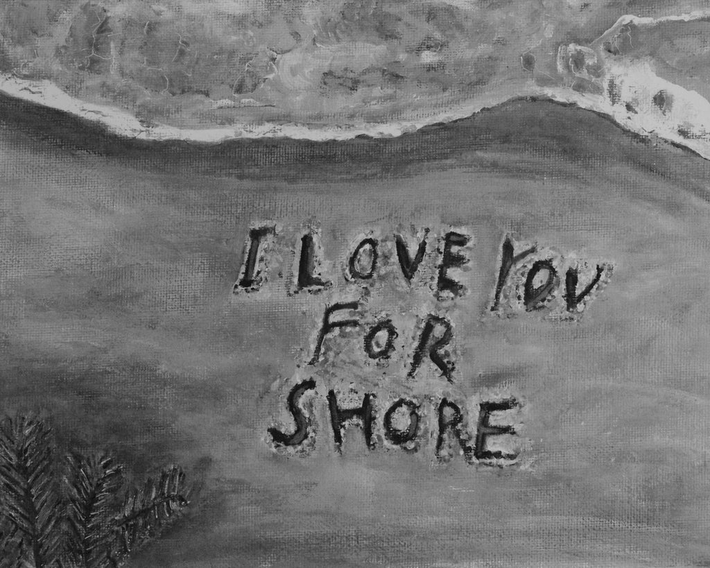 Art - I Love You For Shore