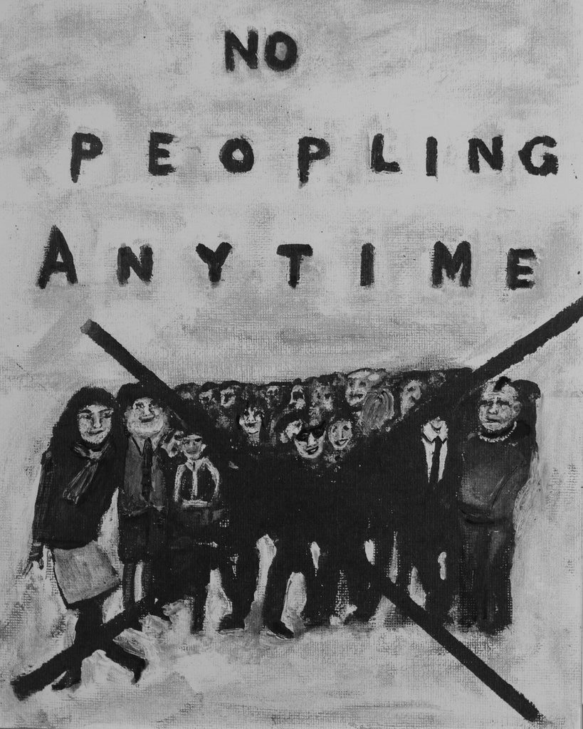 Art - No Peopling Anytime
